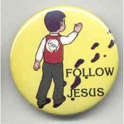 Follow Jesus Pin