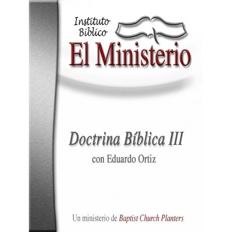 Bible Doctrine III Workbook