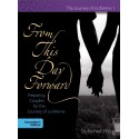 From This Day Forward:  Preparing Couples for the Journey of a Lifetime - Counselor's edition