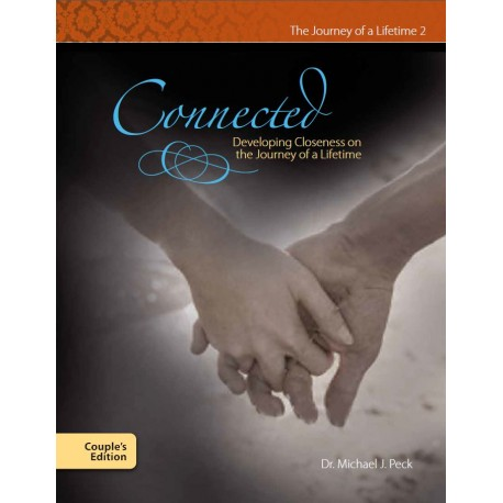 Connecting:  Developing Closeness on a Journey of a Lifetime - Couple's edition