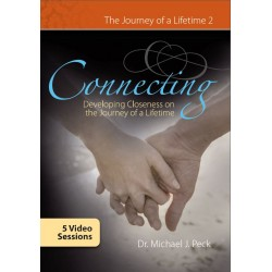 Connecting: Developing Closeness on a Journey of a Lifetime - DVD set