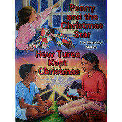 Penny and The Christmas Star / How Turea Kept Christmas