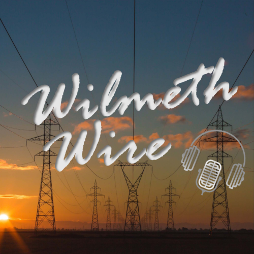 Audio Wilmeth Wire #004