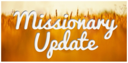 Missionary Update – October 16, 2019